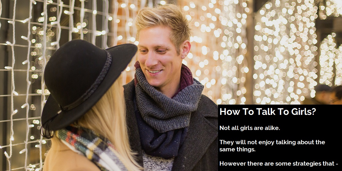 How To Talk To Girls?